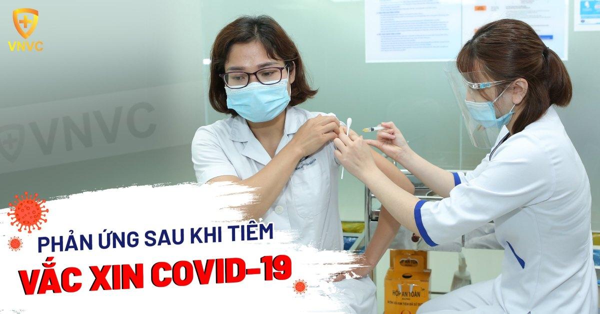 LƯU Ý SAU KHI TIÊM VACCINE COVID-19